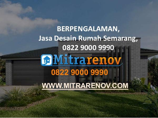 0822 9000 9990,  BERGARANSI,Jasa Arsitek Rumah Semarang Jasa Desain Rumah Semarang