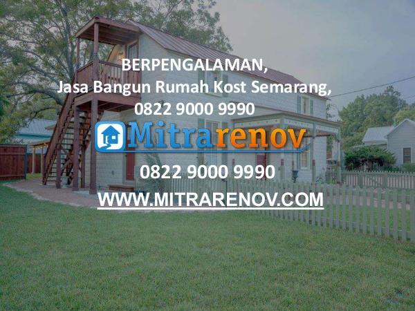 0822 9000 9990,  BERGARANSI,Jasa Arsitek Rumah Semarang Jasa Bangun Rumah Kost Semarang
