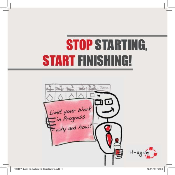 Justin: Stop Starting - Start Finishing