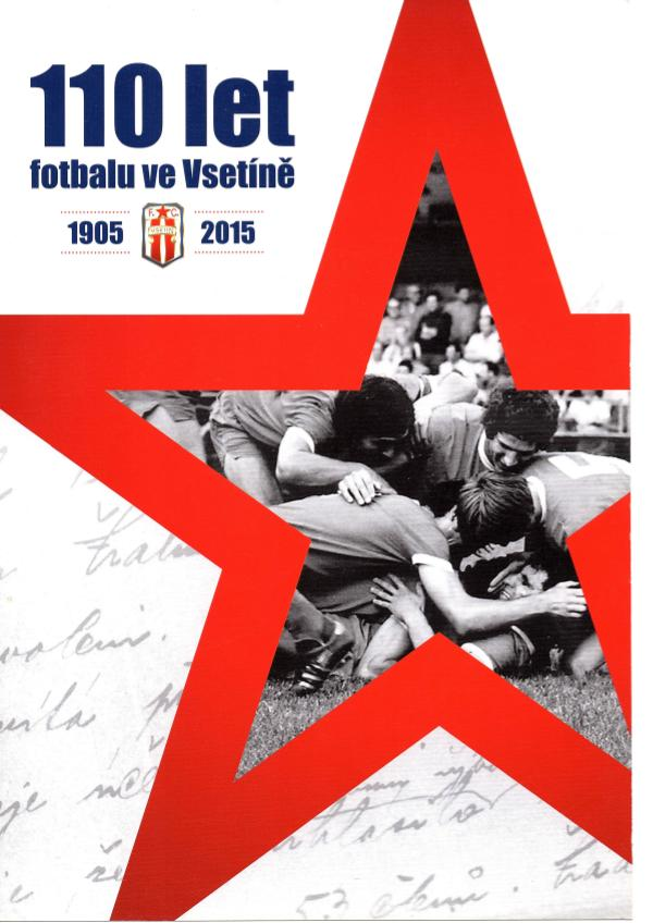 FC Vsetín 110 let vsetínské kopané