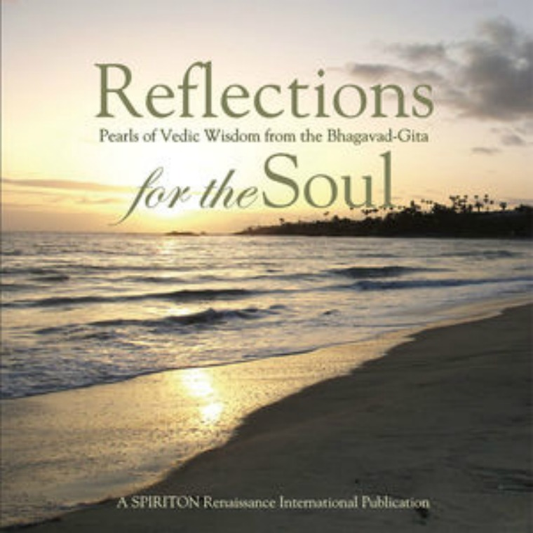 Reflections for the Soul: Pearls of Vedic Wisdom Reflections for the Soul: Pearls of Vedic Wisdom