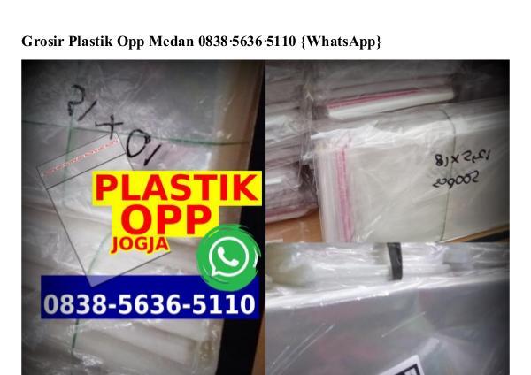 Grosir Plastik Opp Medan 0838~5636~5110[wa] grosir plastik opp medan