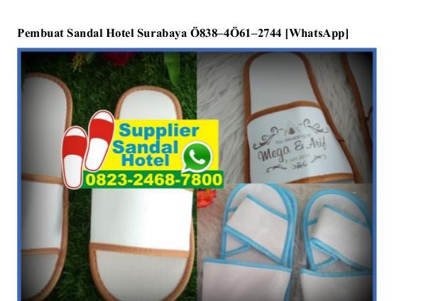 Pembuat Sandal Hotel Surabaya O8384O612744[wa] pembuat sandal hotel surabaya