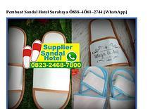 Pembuat Sandal Hotel Surabaya O8384O612744[wa]