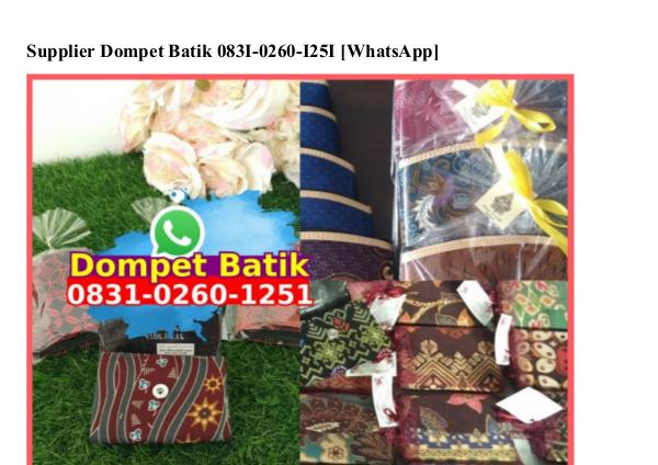 Supplier Dompet Batik 0831.0260.1251[wa] supplier dompet batik