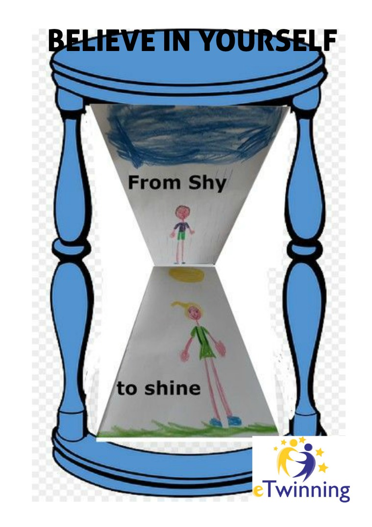 Believe in yourself -from shy to shine Believe in yourself- From Shy to shine