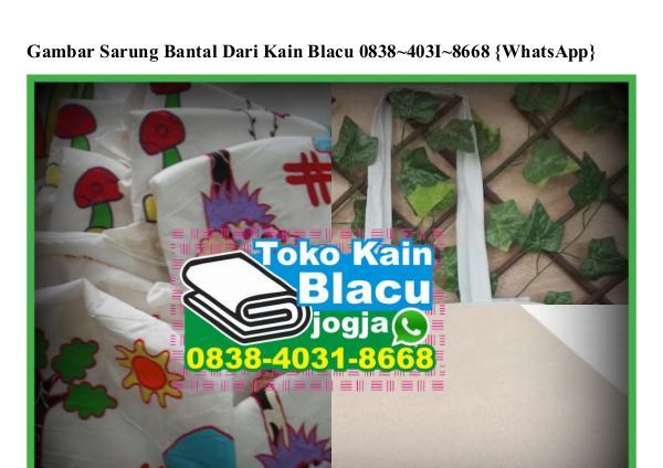 Gambar Sarung Bantal Dari Kain Blacu Ö838-4Ö31-8668[wa] gambar sarung bantal dari kain blacu