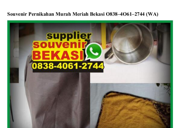 Souvenir Pernikahan Murah Meriah Bekasi Ô838 4Ô61 2744[wa] souvenir pernikahan murah meriah bekasi