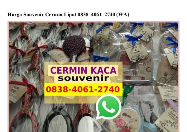 Harga Souvenir Cermin Lipat 0838·4061·2740[wa] harga souvenir cermin lipat