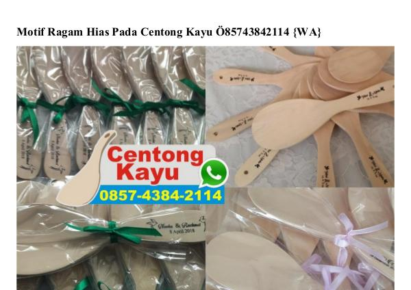 Motif Ragam Hias Pada Centong Kayu 0857 4384 2114[wa] motif ragam hias pada centong kayu