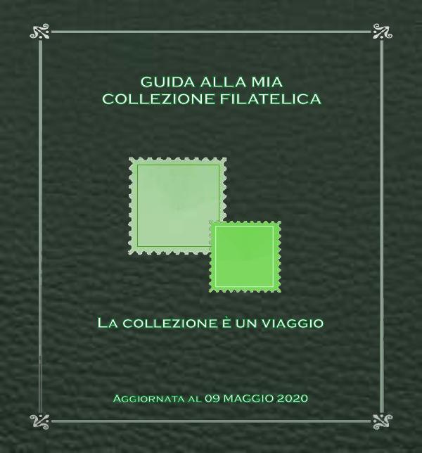 La mia collezione filatelica Guida alla mia collezione filatelica