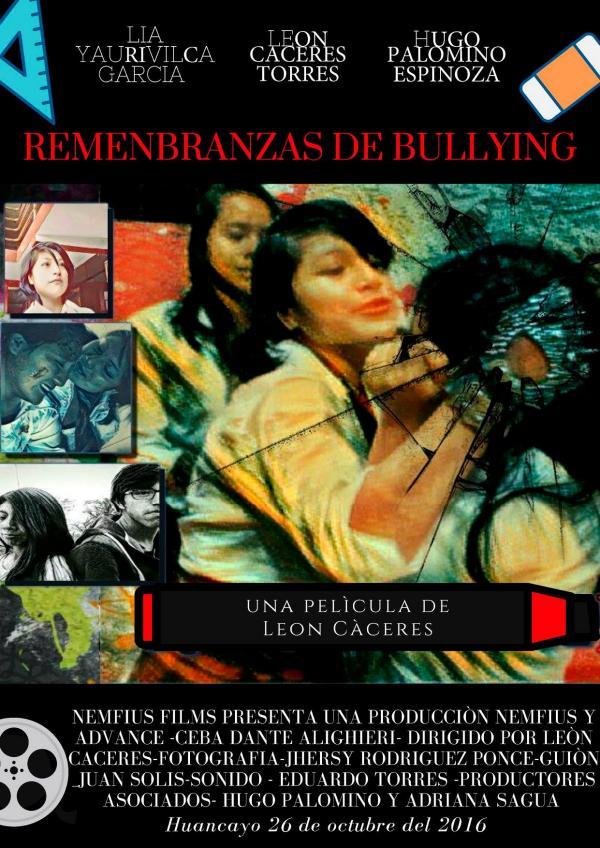 Película Peruana Remembranzas de bullying- del cineasta León Caceres Película Remembranzas de Bullying - León Caceres