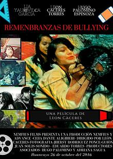 Película Peruana Remembranzas de bullying- del cineasta León Caceres