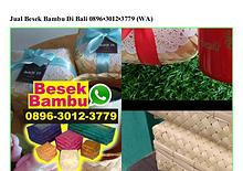 Jual Besek Bambu Di Bali 0896·3012·3779[wa]