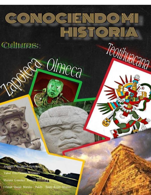 Culturas Mesoamericanas 2.0 Zapotecas-y-Teotihuacanos Editado