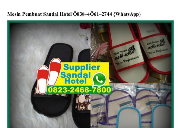 Jual Tabung Mika Bandung Ô831•Ô8Ô1•2343 {WhatsApp} mesin pembuat sandal hotel