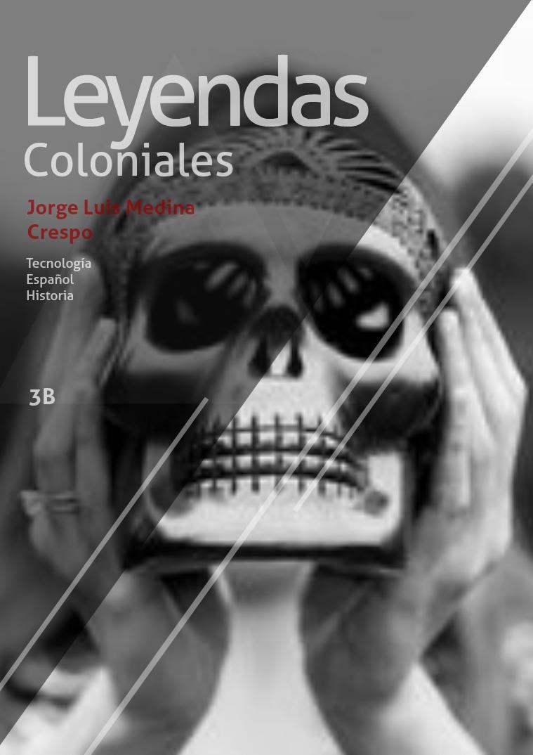 Leyendas coloniales 1