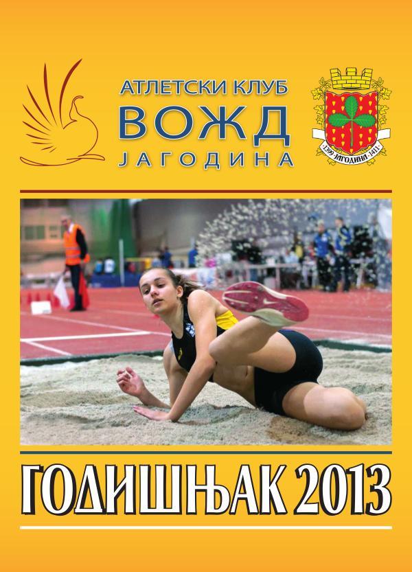 Atletski klub VOŽD GODIŠNJACI GODIŠNJAK 2013