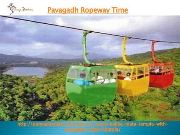 punyadarshan pavagadh ropeway time