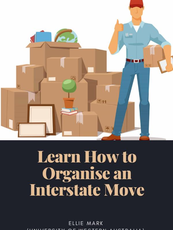 Moving Tips Learn How to Organise an Interstate Move