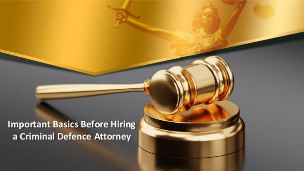 Criminal Lawyers Toronto Important Basics Before Hiring a Criminal Defence