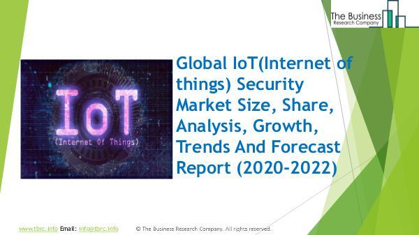 IoT Security Global Market Report 2020