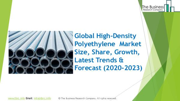 The Business Research Company High-Density Polyethylene Global Market Report 202