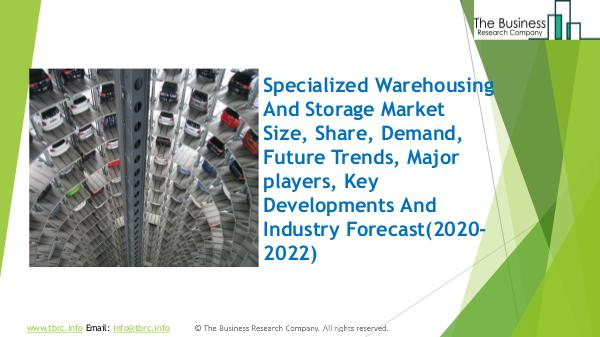 Specialized Warehousing And Storage Global Market