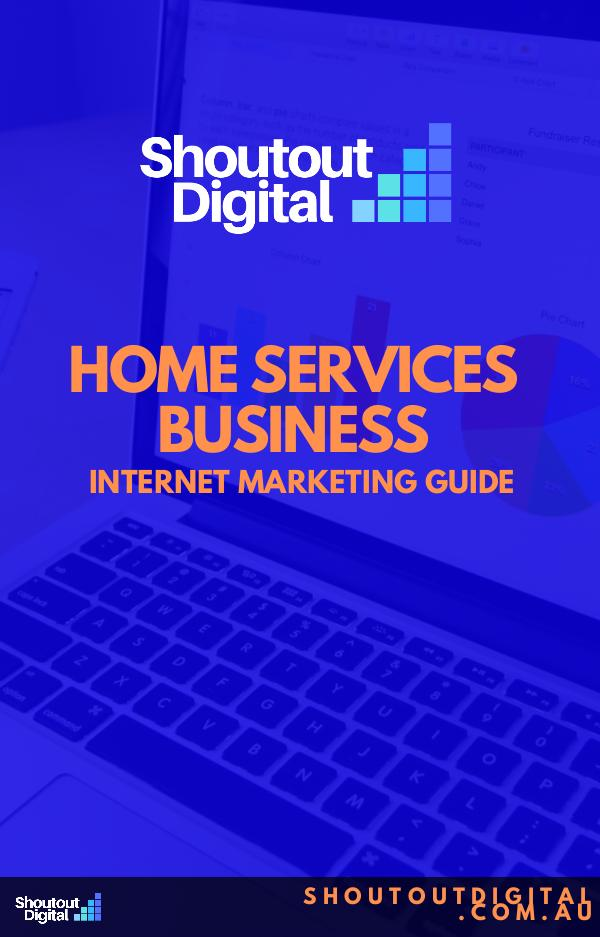The Complete Guide To Marketing Your Home Service Business Online Online Marketing Guide Ebook
