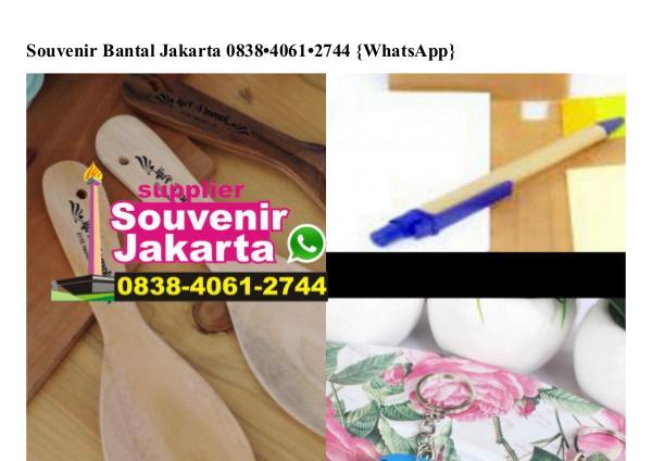 Souvenir Bantal Jakarta 0838 4061 2744[wa] souvenir bantal jakarta