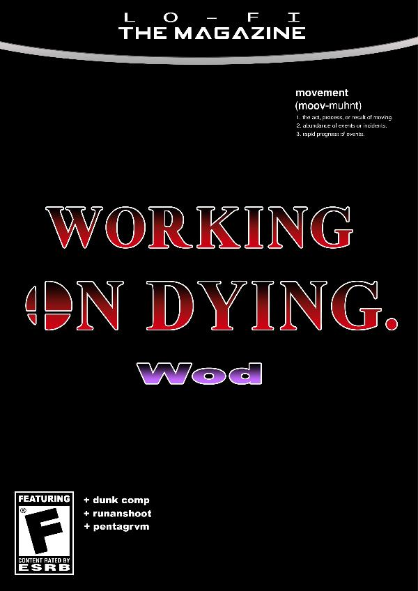 LO-FI: The Magazine Edition Three (Working On Dying)
