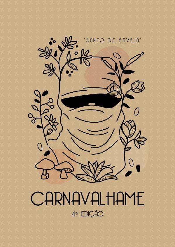 Carnavalhame Edição 4 - Homenagem a Marcelo Yuka Carnavalhame Edição 4 - Homenagem a Marcelo Yuka