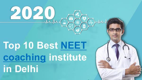 NEET Preparation Tips Top 10 best NEET coaching institute in Delhi