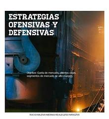 ESTRATEGIAS OFENSIVAS Y DEFENSIVAS DE UNA EMPRESA