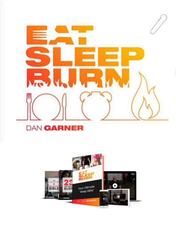 Eat Sleep Burn PDF EBook Free Download | Dan Garner Eat Sleep Burn PDF EBook Free Download | Dan Garne