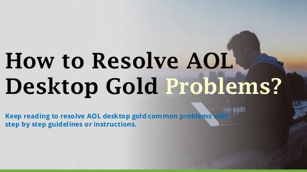 Recommended Fix On AOL Desktop Gold Problems