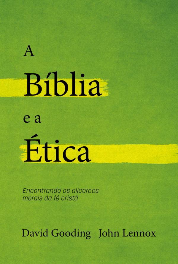 Livros A Bíblia e a Ética