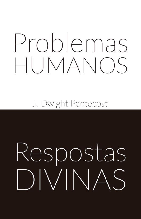 Livros Problemas humanos respostas divinas