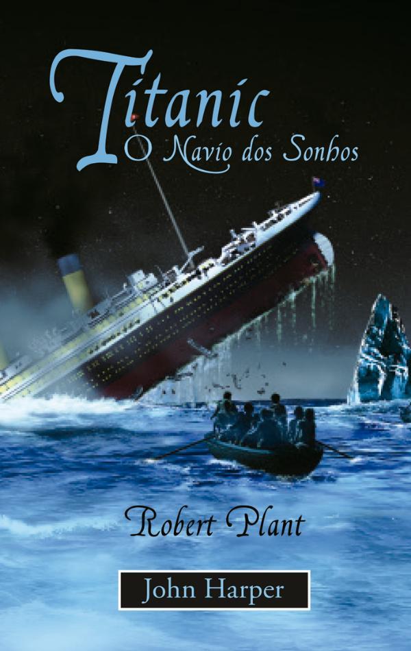 Livros Titanic o navio dos sonhos