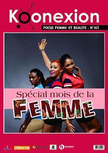 Magazine Koonexion N°001 - SPECIAL MOIS DE LA FEMME