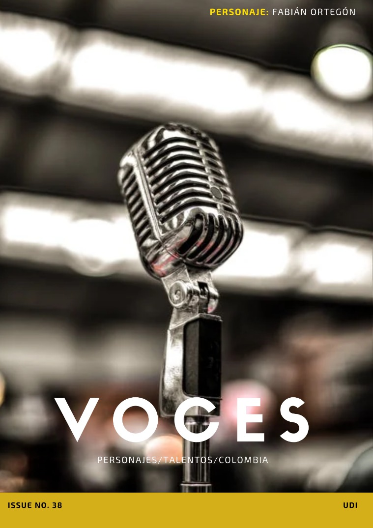 Voces- Entrevista a Fabián Ortegón / Voces: Fabián Ortegón