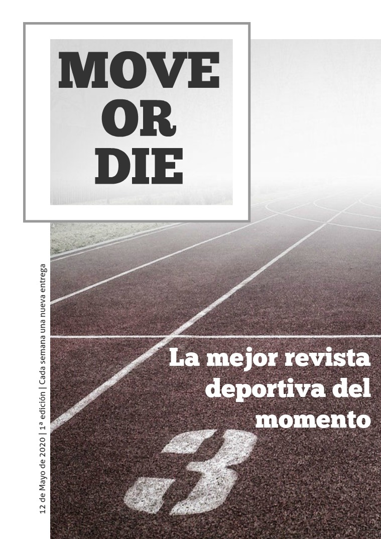 MOVE OR DIE 1ª edición