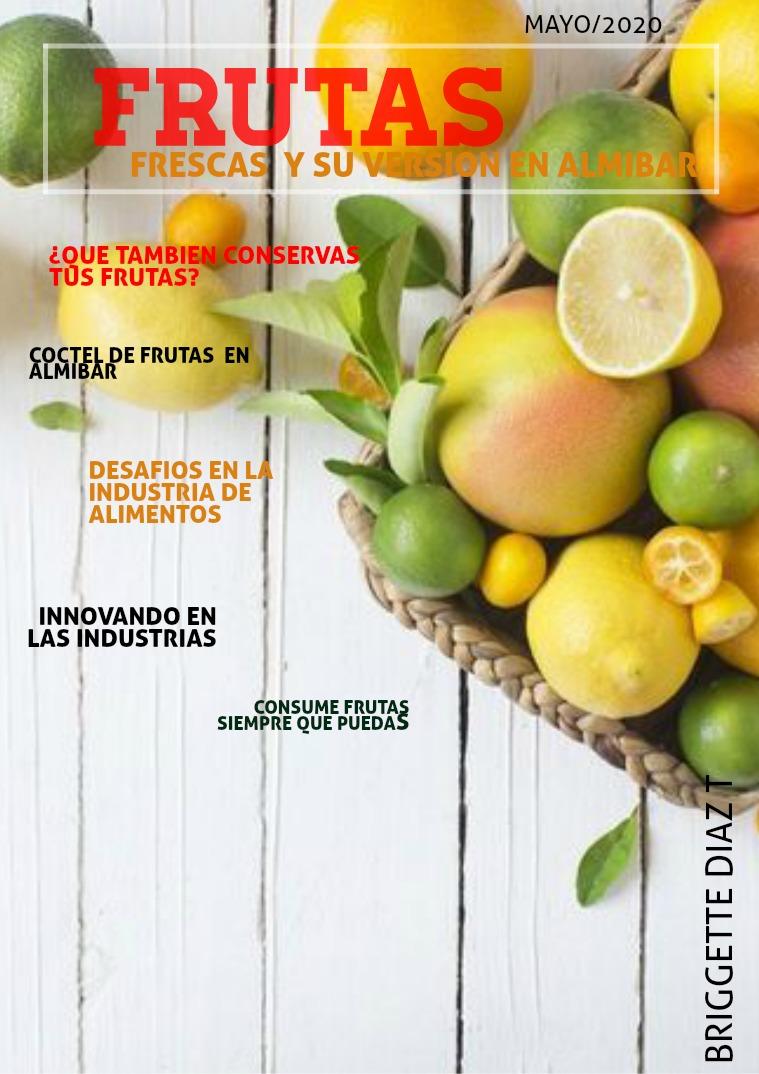 Frutas en almibar Frutas y su version en almibar