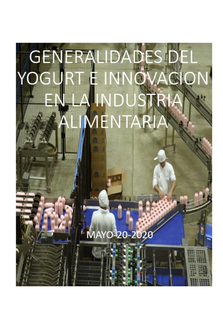 GENERALIDADES E INNOVACIÓN EN LA INDUSTRIA ALIMENTARIA GENERALIDADES E INNOVACION EN LA INDUSTRIA