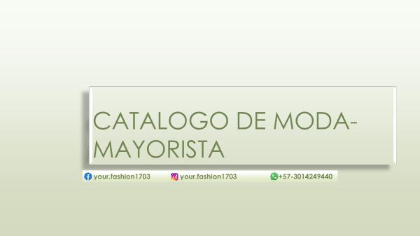 CATALOGO DE MODA- MAYORISTA